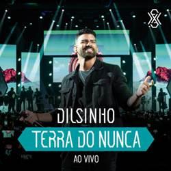 Dilsinho-–-Terra-do-Nunca-2019